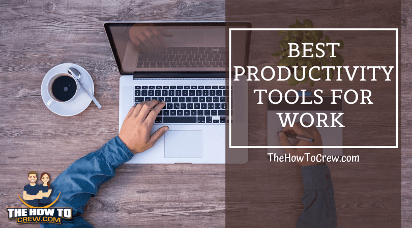 Best Productivity Tools for Work