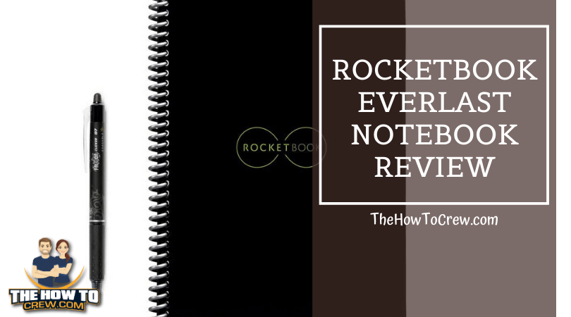 Rocketbook Everlast Notebook Review